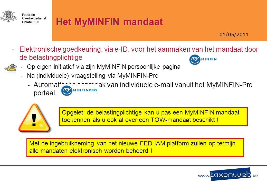 Het MyMINFIN mandaat Elektronische goedkeuring, via e-ID, voor het aanmaken van het mandaat door de belastingplichtige.