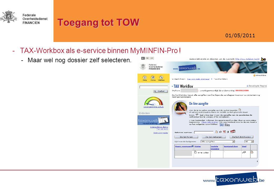 Toegang tot TOW TAX-Workbox als e-service binnen MyMINFIN-Pro !