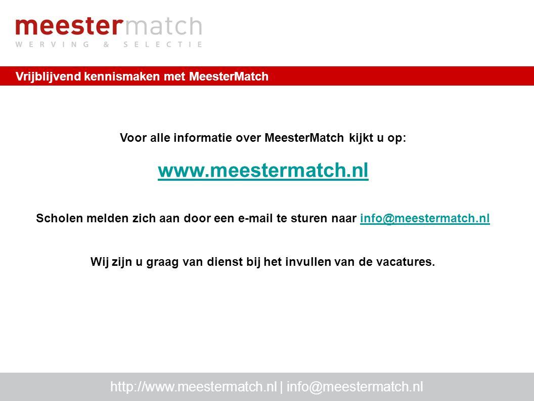 www.meestermatch.nl http://www.meestermatch.nl | info@meestermatch.nl