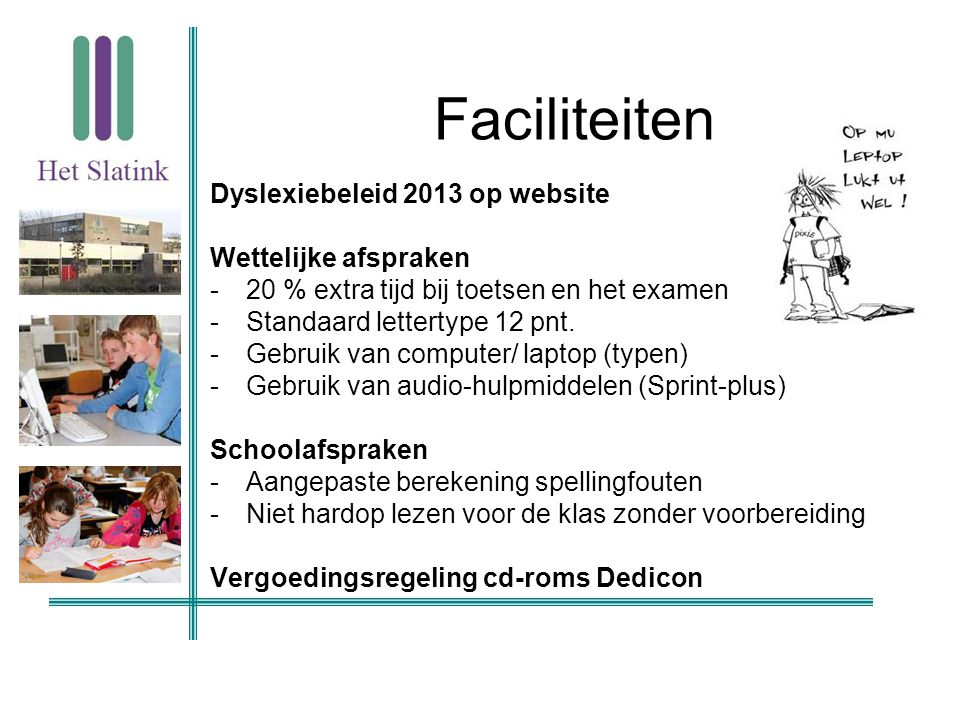 Faciliteiten Dyslexiebeleid 2013 op website Wettelijke afspraken