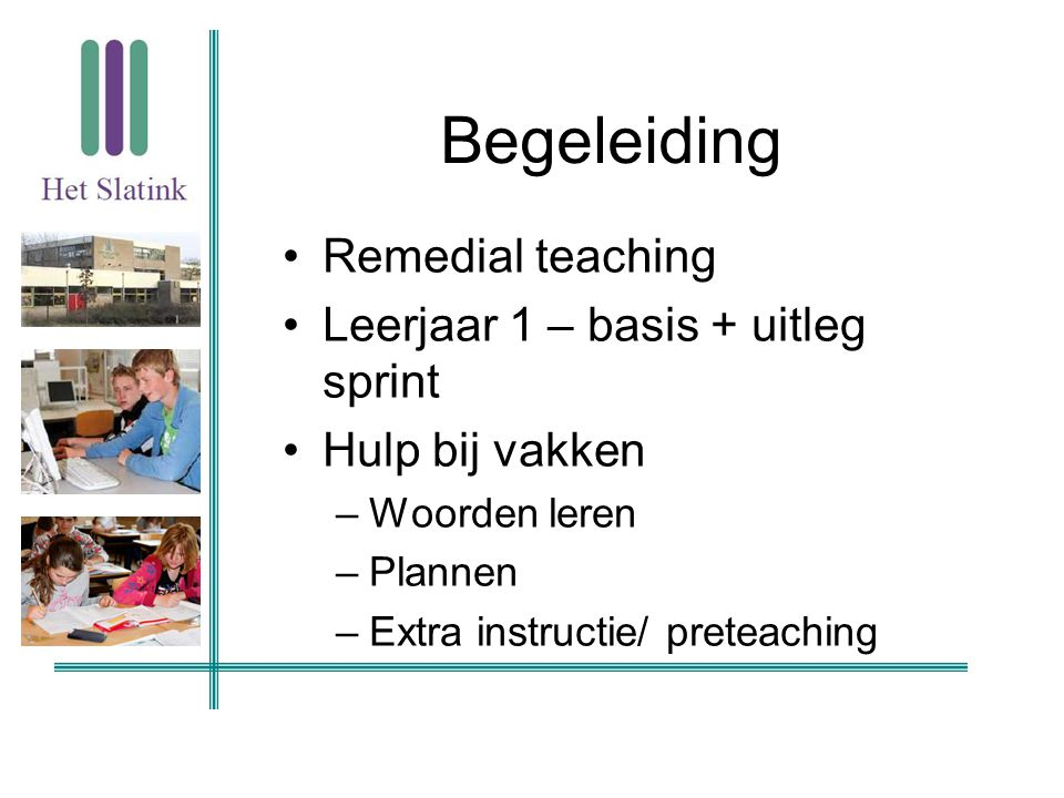 Begeleiding Remedial teaching Leerjaar 1 – basis + uitleg sprint