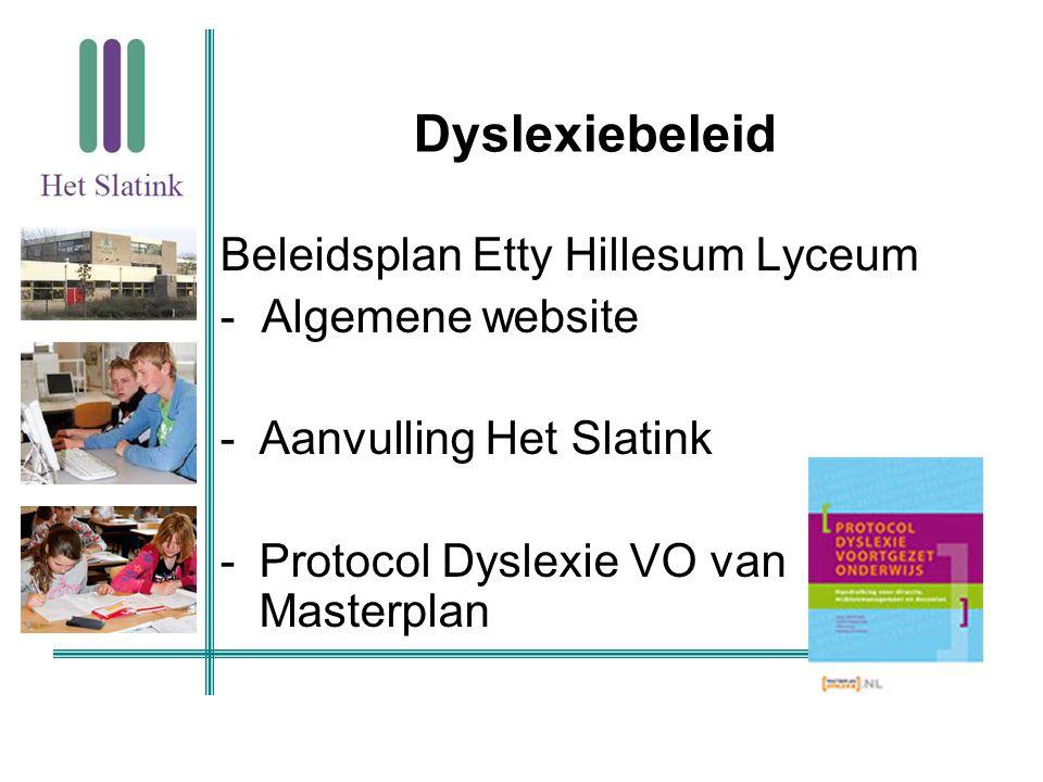 Dyslexiebeleid Beleidsplan Etty Hillesum Lyceum - Algemene website