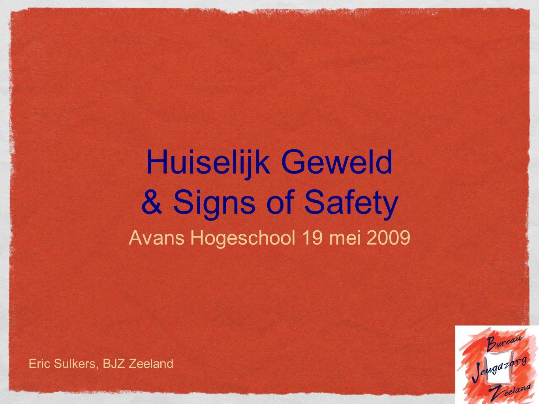 Huiselijk Geweld & Signs of Safety