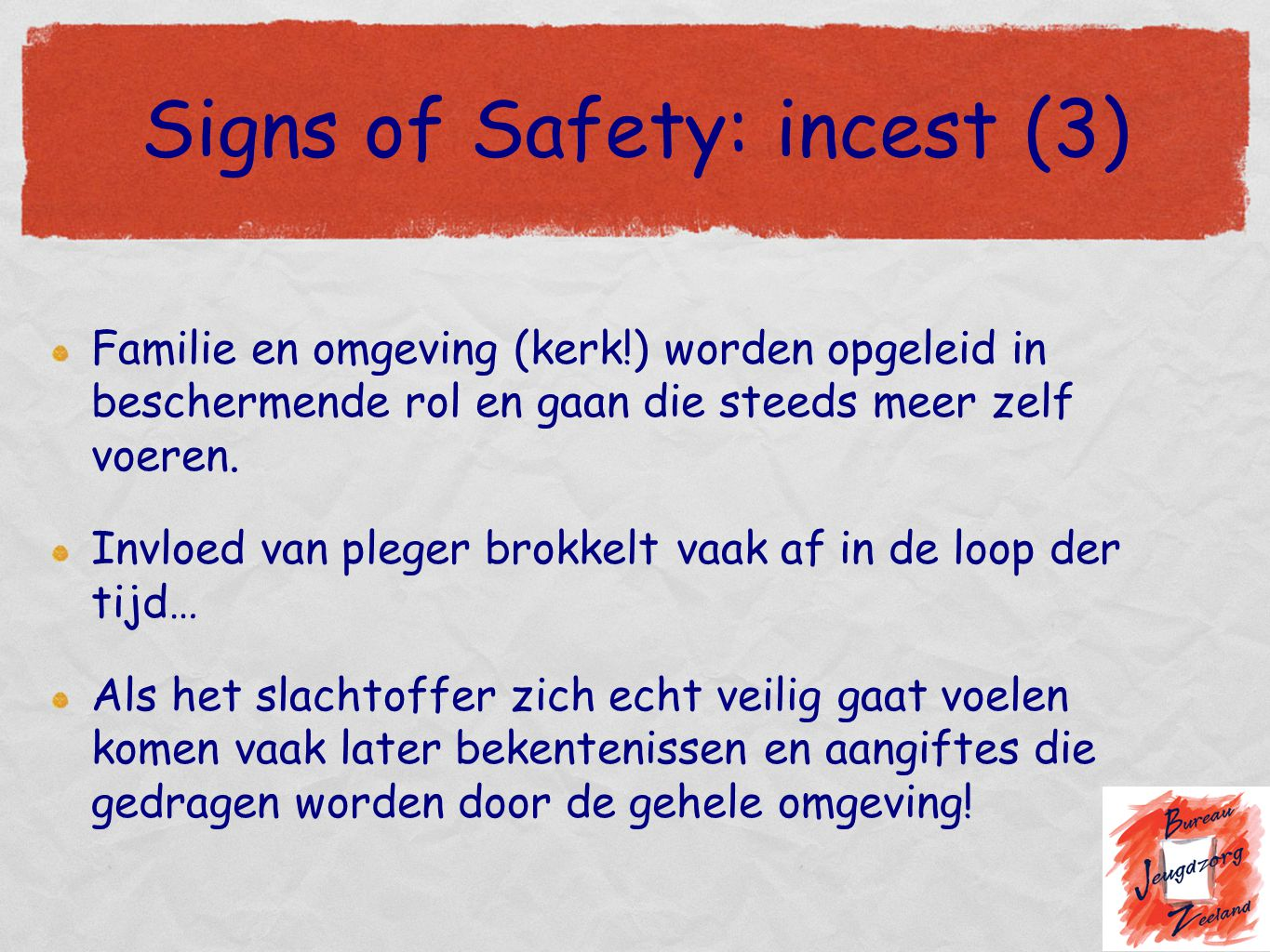 Signs of Safety: incest (3)