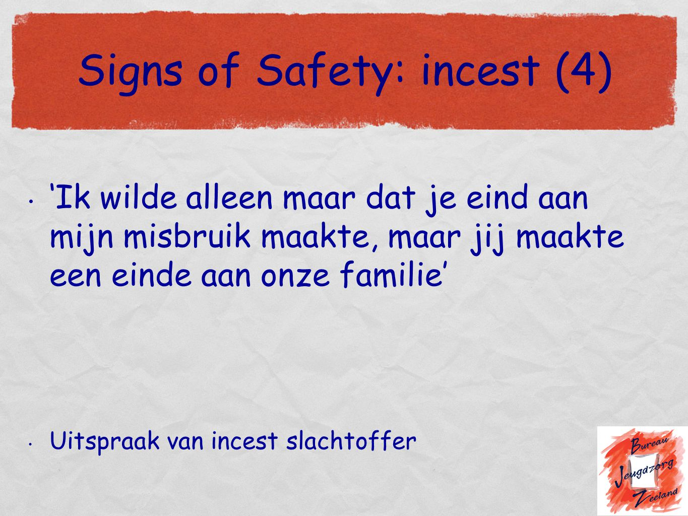 Signs of Safety: incest (4)