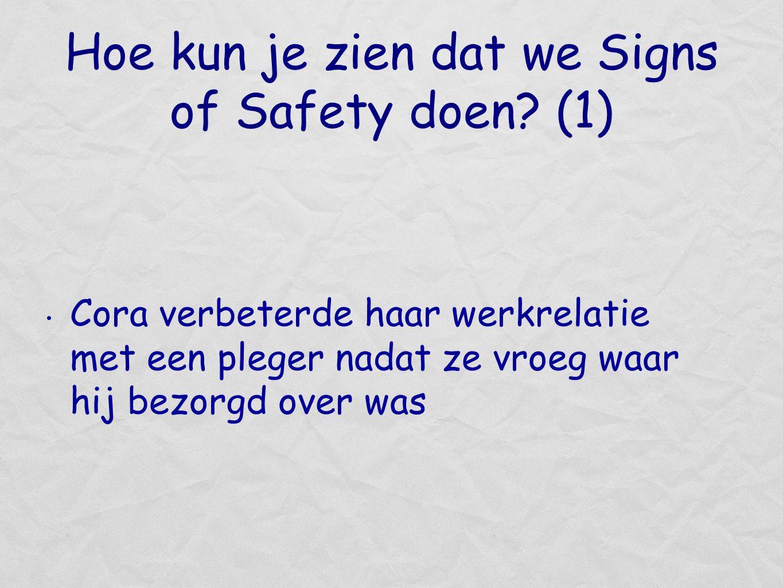 Hoe kun je zien dat we Signs of Safety doen (1)