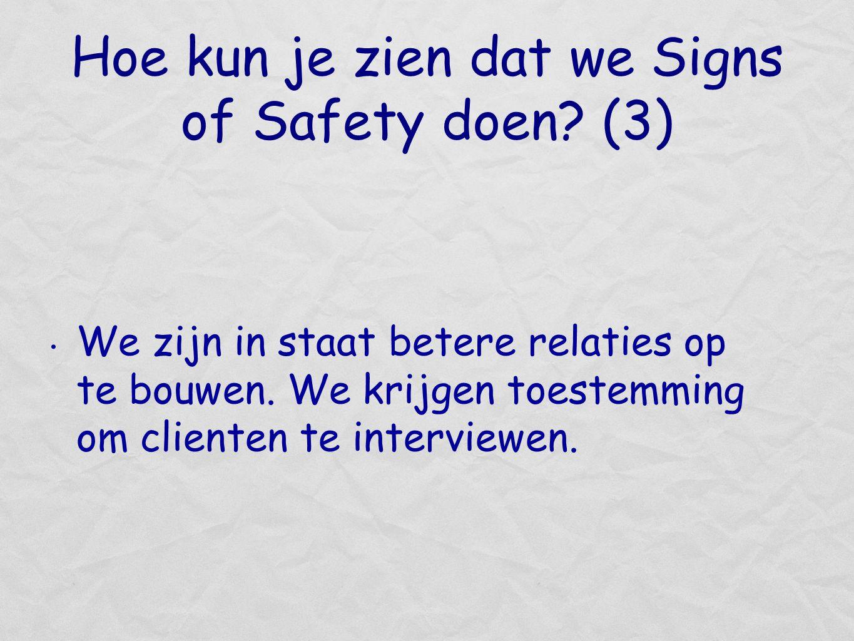 Hoe kun je zien dat we Signs of Safety doen (3)