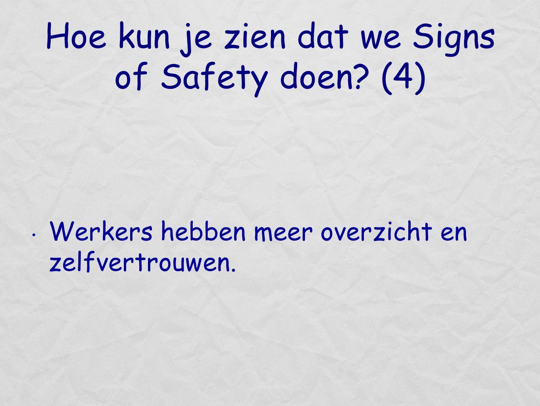 Hoe kun je zien dat we Signs of Safety doen (4)