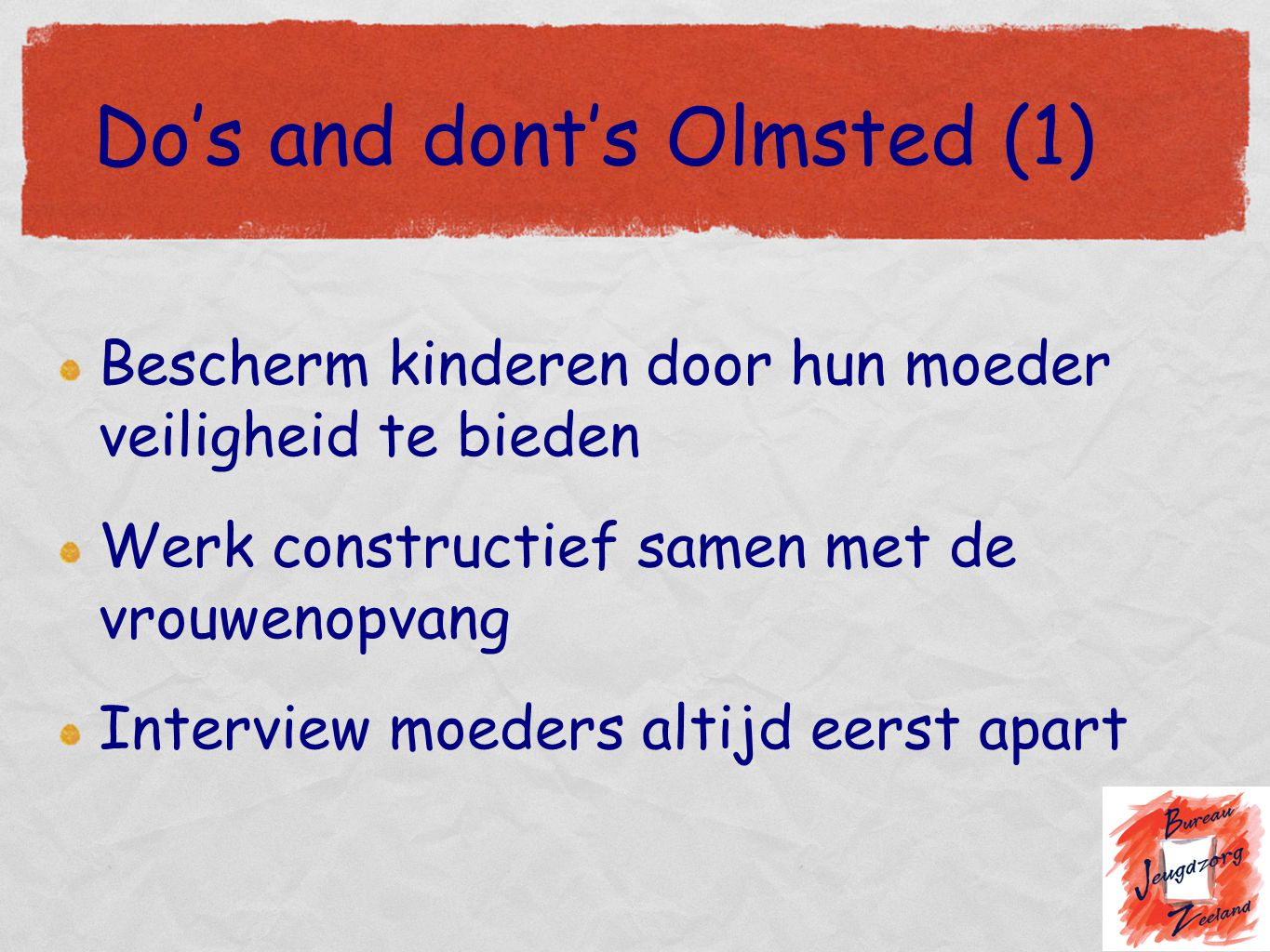Do's and dont's Olmsted (1)