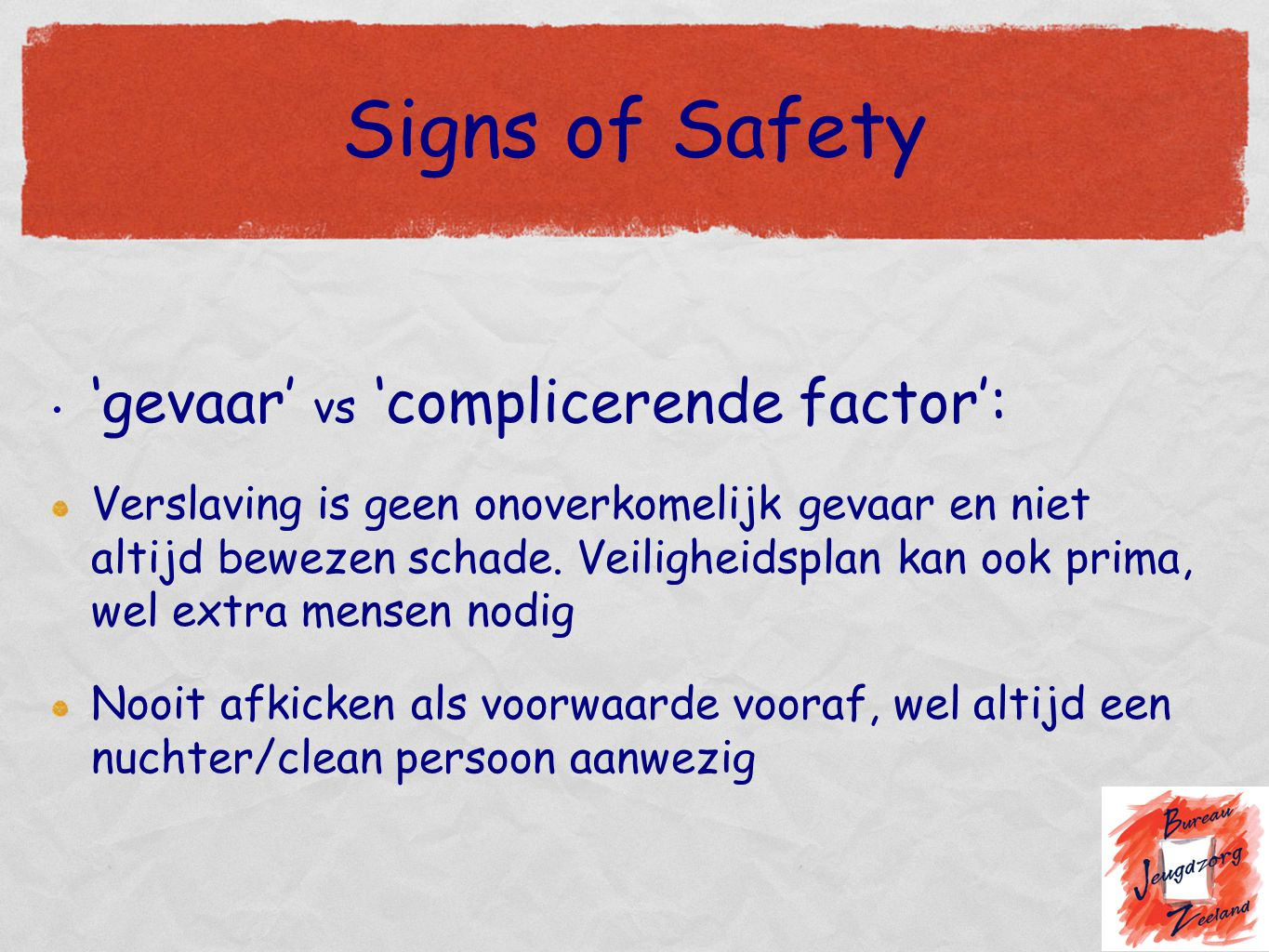 Signs of Safety 'gevaar' vs 'complicerende factor':