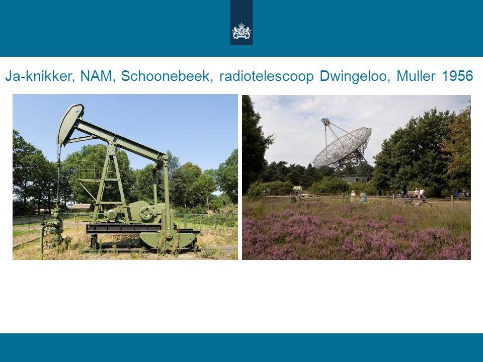 Ja-knikker, NAM, Schoonebeek, radiotelescoop Dwingeloo, Muller 1956
