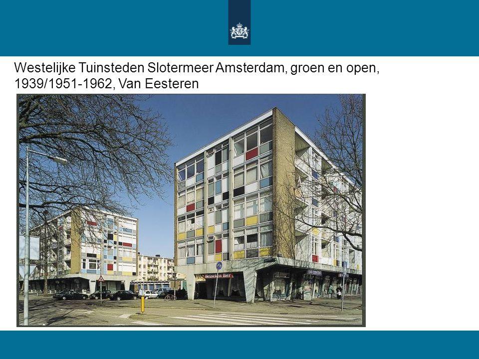 Westelijke Tuinsteden Slotermeer Amsterdam, groen en open, 1939/1951-1962, Van Eesteren