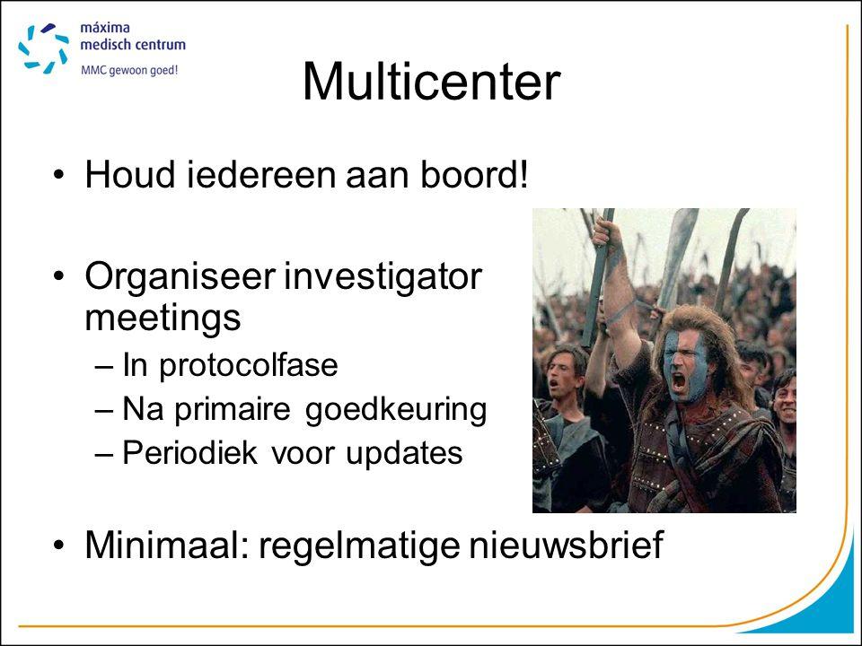 Multicenter Houd iedereen aan boord! Organiseer investigator meetings