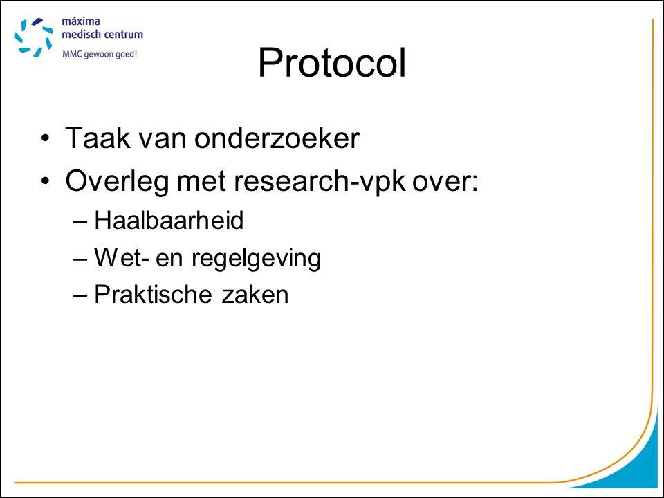 Protocol Taak van onderzoeker Overleg met research-vpk over:
