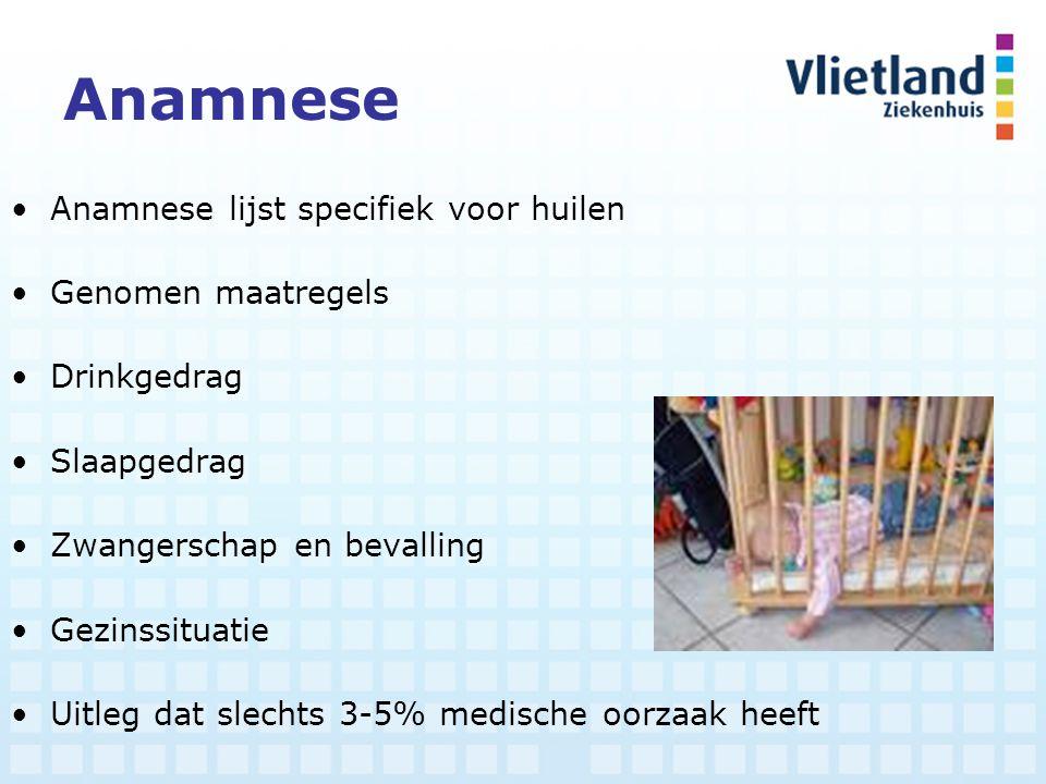 Anamnese Anamnese lijst specifiek voor huilen Genomen maatregels