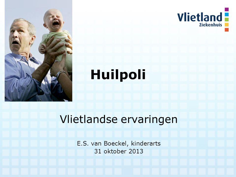 Vlietlandse ervaringen E.S. van Boeckel, kinderarts 31 oktober 2013
