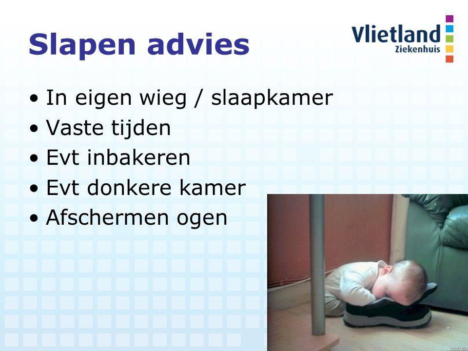 Slapen advies In eigen wieg / slaapkamer Vaste tijden Evt inbakeren