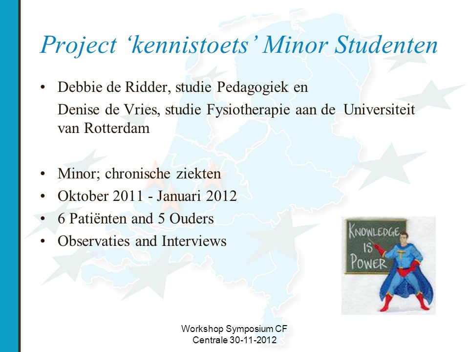 Project 'kennistoets' Minor Studenten