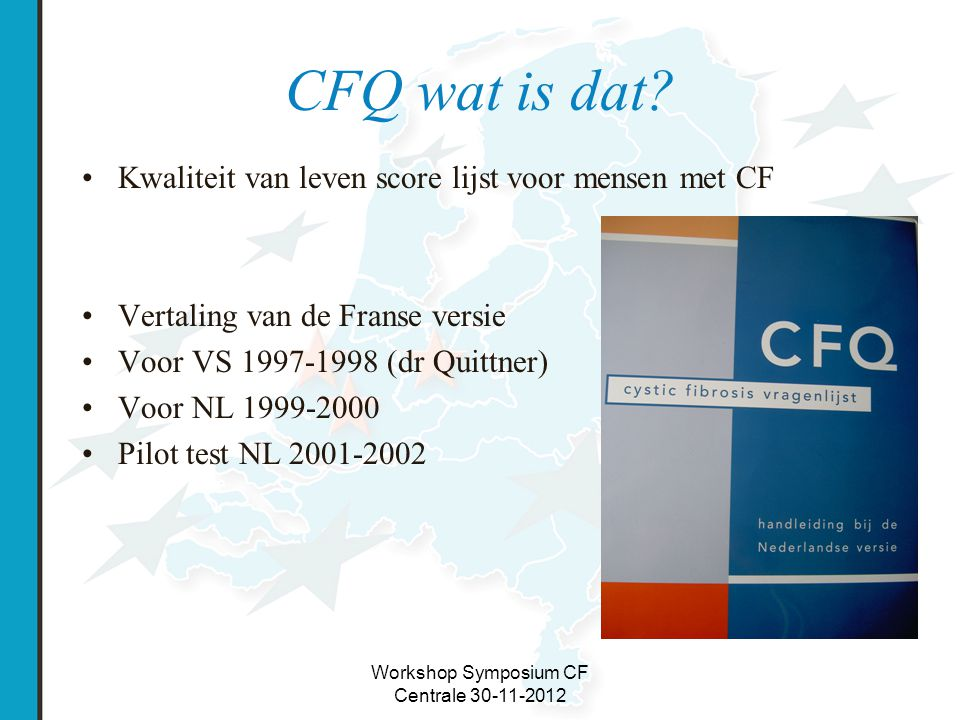 Workshop Symposium CF Centrale 30-11-2012