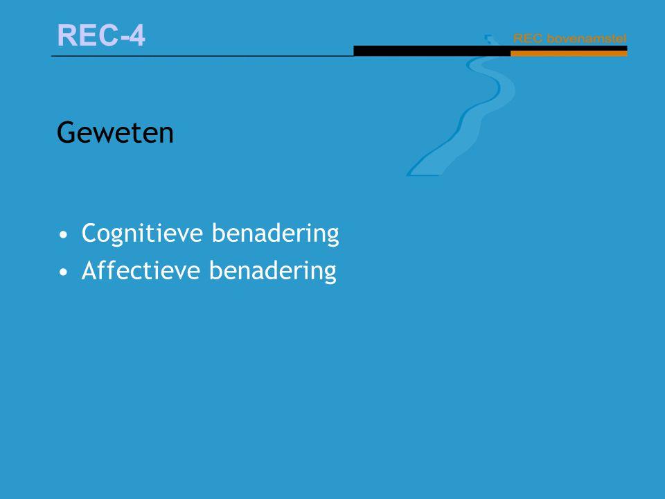 Geweten Cognitieve benadering Affectieve benadering