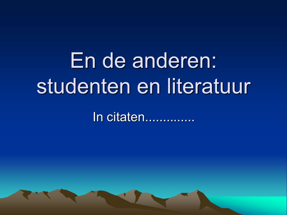 En de anderen: studenten en literatuur