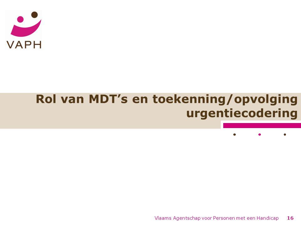 Rol van MDT's en toekenning/opvolging urgentiecodering