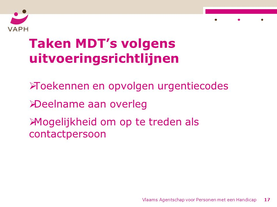 Taken MDT's volgens uitvoeringsrichtlijnen