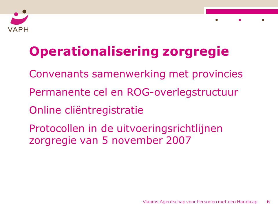 Operationalisering zorgregie