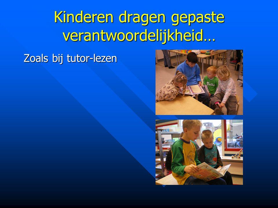 Kinderen dragen gepaste verantwoordelijkheid…