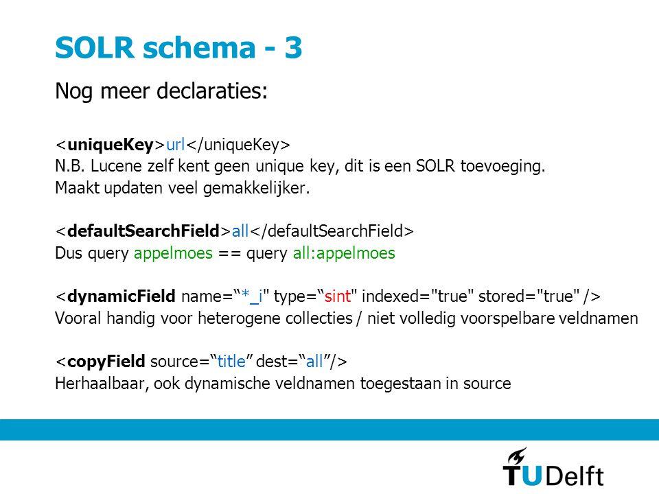 SOLR schema - 3 Nog meer declaraties: