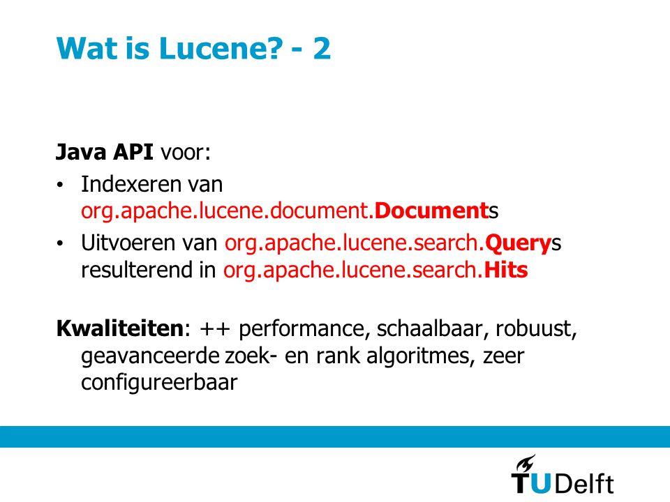 Wat is Lucene - 2 Java API voor: