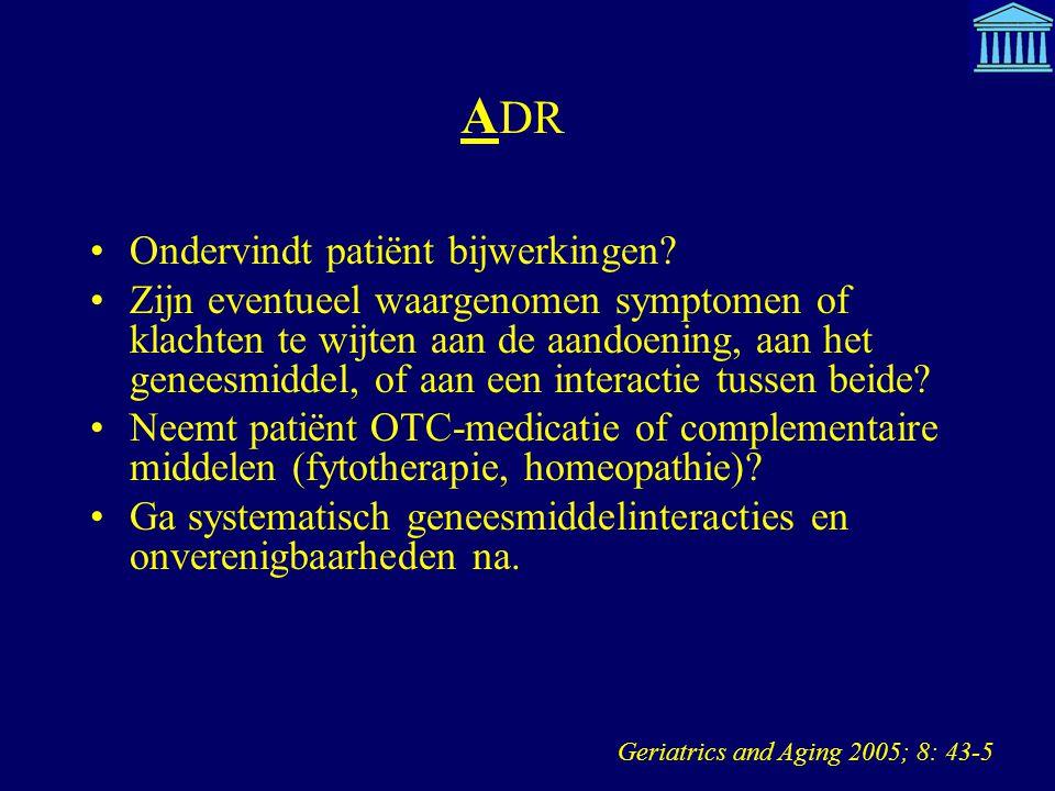 ADR Ondervindt patiënt bijwerkingen