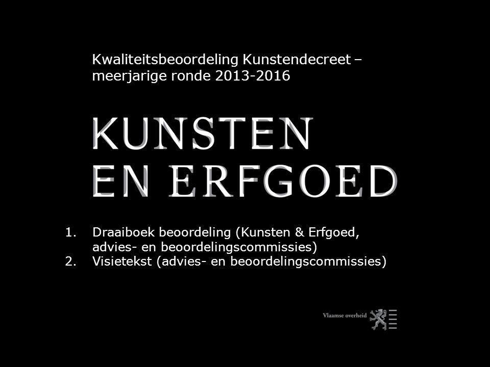 Kwaliteitsbeoordeling Kunstendecreet – meerjarige ronde 2013-2016