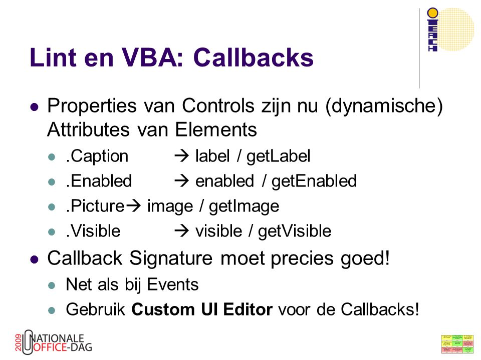 Lint en VBA: Callbacks Properties van Controls zijn nu (dynamische) Attributes van Elements. .Caption  label / getLabel.