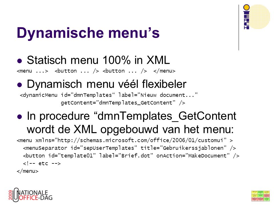Dynamische menu's Statisch menu 100% in XML