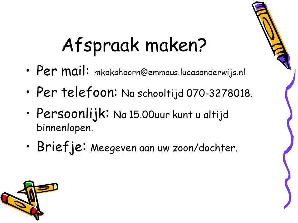 Afspraak maken Per mail: mkokshoorn@emmaus.lucasonderwijs.nl