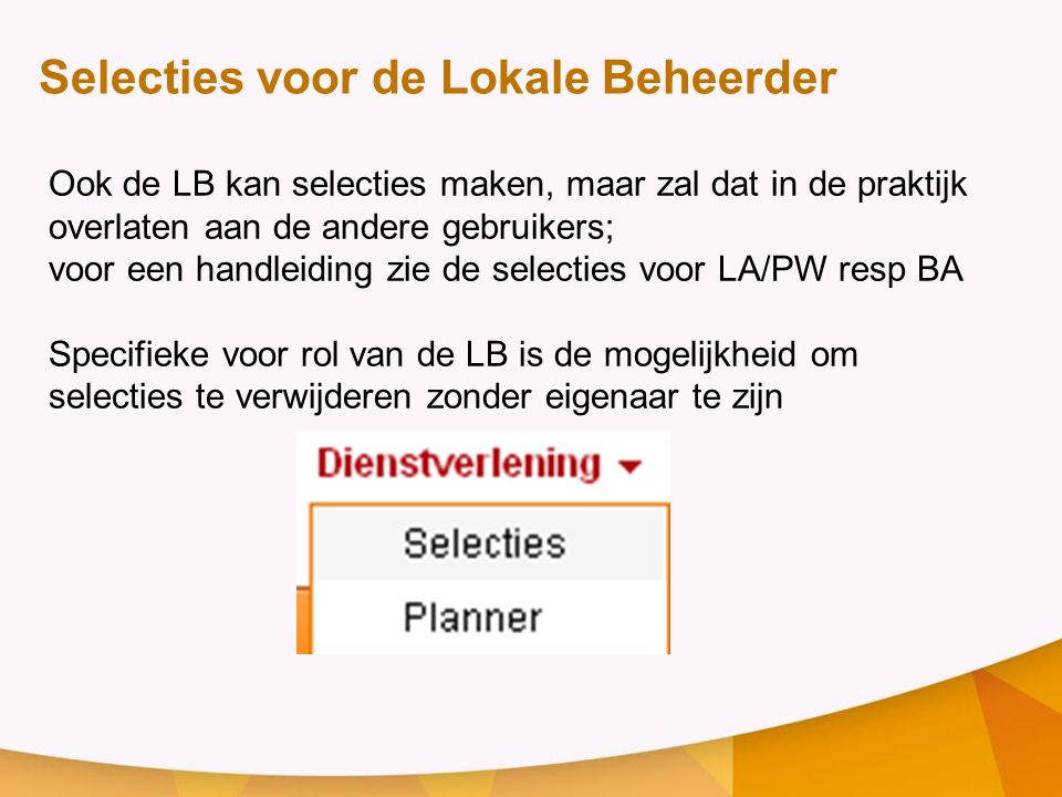 voor een handleiding zie de selecties voor LA/PW resp BA
