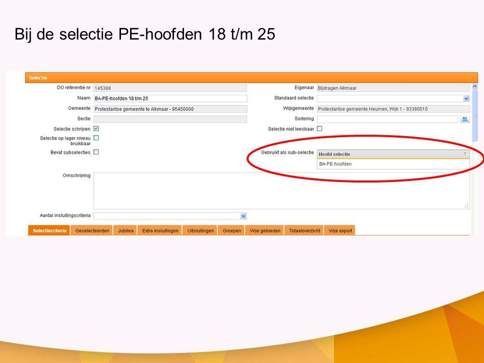 Bij de selectie PE-hoofden 18 t/m 25
