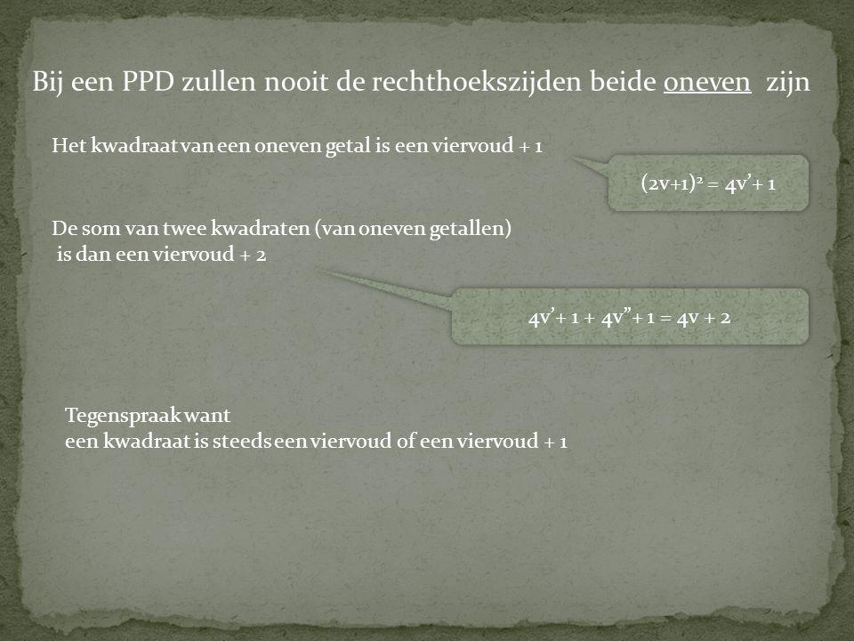 Bij een PPD zullen nooit de rechthoekszijden beide oneven zijn