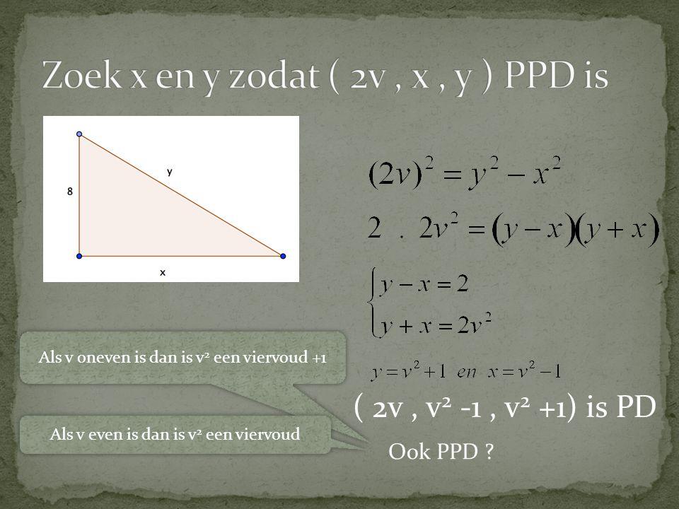 Zoek x en y zodat ( 2v , x , y ) PPD is