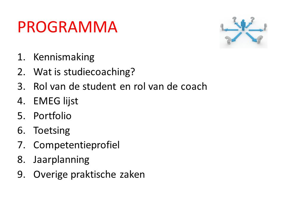 PROGRAMMA Kennismaking Wat is studiecoaching