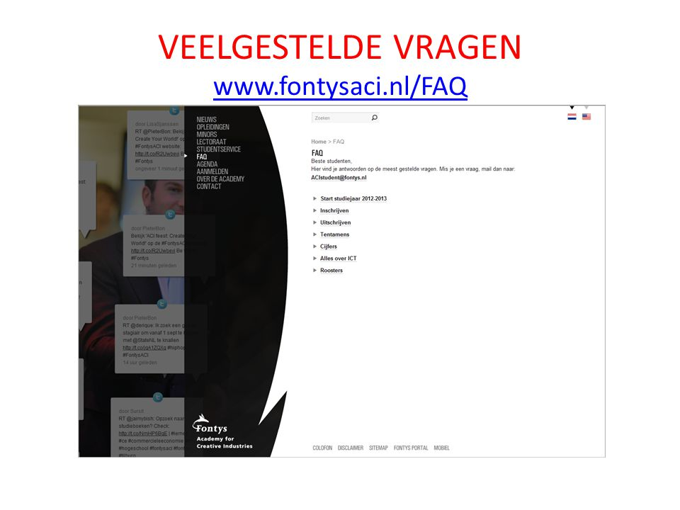 VEELGESTELDE VRAGEN www.fontysaci.nl/FAQ