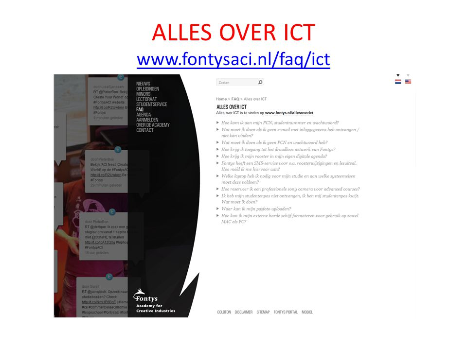 ALLES OVER ICT www.fontysaci.nl/faq/ict