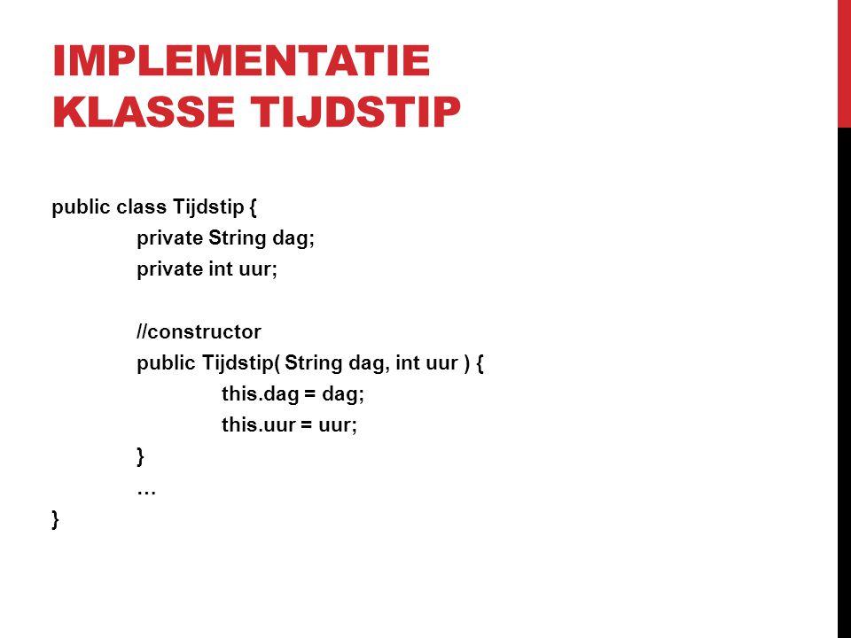 Implementatie klasse Tijdstip