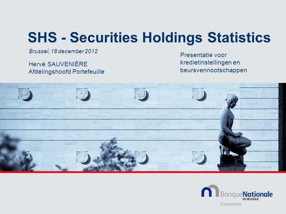 SHS - Securities Holdings Statistics