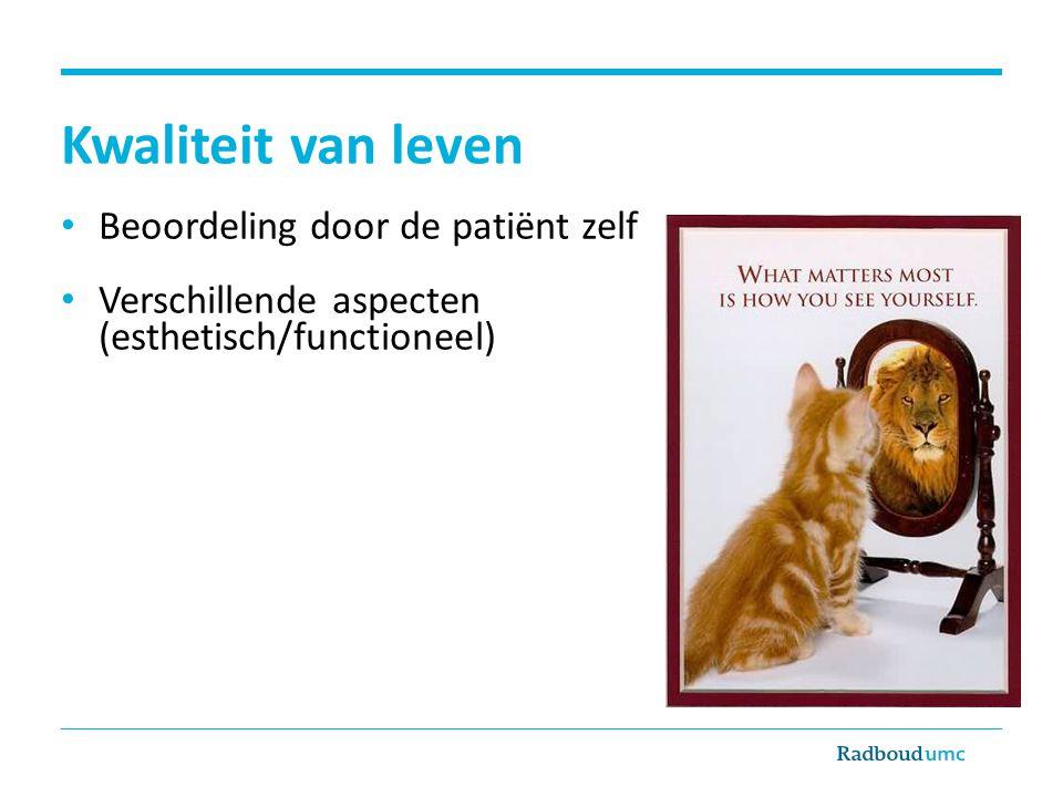 Kwaliteit van leven Beoordeling door de patiënt zelf