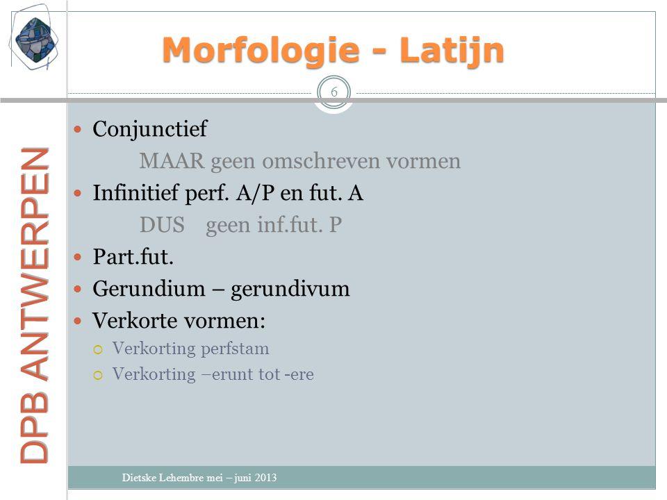 Morfologie - Latijn Conjunctief MAAR geen omschreven vormen