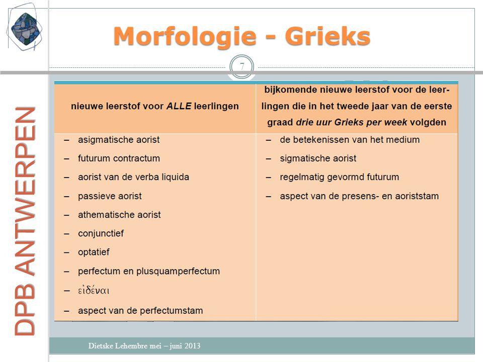 Morfologie - Grieks Dietske Lehembre mei – juni 2013