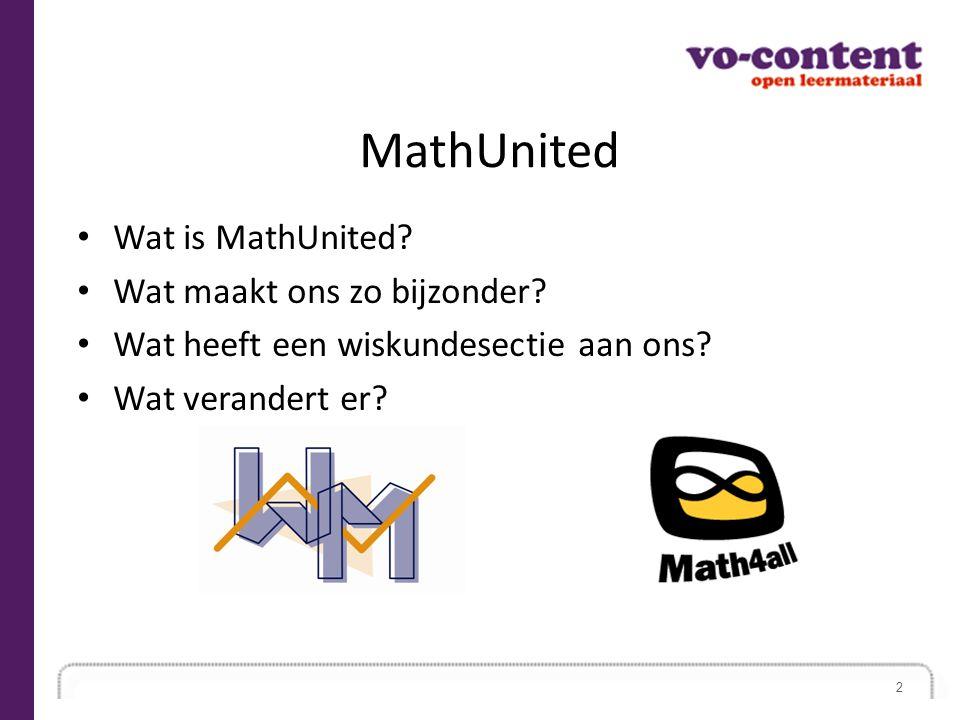 MathUnited Wat is MathUnited Wat maakt ons zo bijzonder