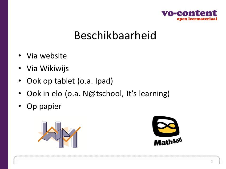 Beschikbaarheid Via website Via Wikiwijs Ook op tablet (o.a. Ipad)